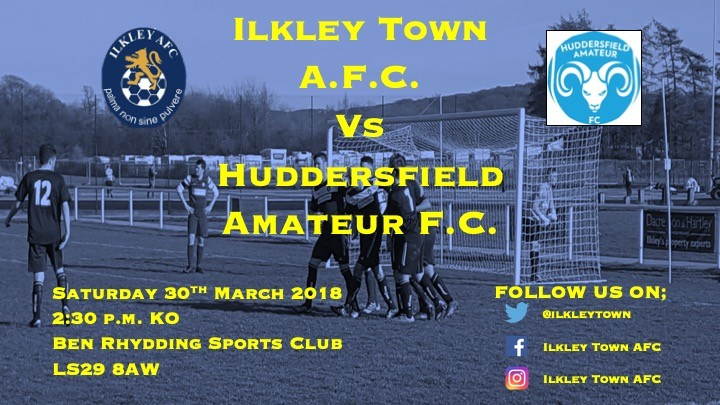 MATCH PREVIEW; Ilkley Town v Huddersfield Amateur
