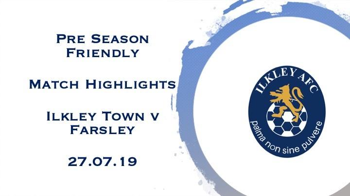 Match Highlights: Ilkley Town v Farsley